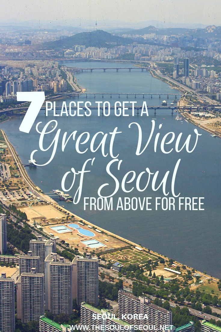 7 Places To Get A Great View of Seoul From Above For FREE